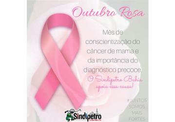 Sindipetro Bahia apoia a campanha contra o câncer de mama