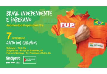 7 de setembro: Petroleiros por um Brasil independente e soberano