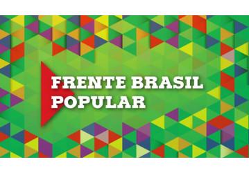 Frente Brasil Popular lança agenda de atividades em defesa da democracia e do direito de Lula ser candidato