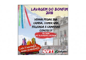 Sindipetro Bahia na Lavagem do Bonfim em defesa da democracia