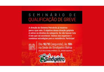 Seminário de qualificação de greve na segunda, dia 16