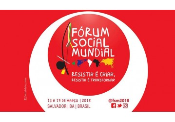 FSM 2018, um encontro das resistências em Salvador