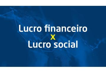 Lucro financeiro x Lucro social