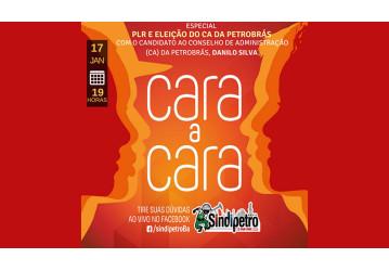 Cara a Cara especial nesta quarta, 17/01, debate eleição ao CA e PLR