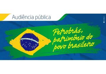 Mais três  audiências públicas discutem impactos da privatização da Petrobrás, na segunda, 21 de maio