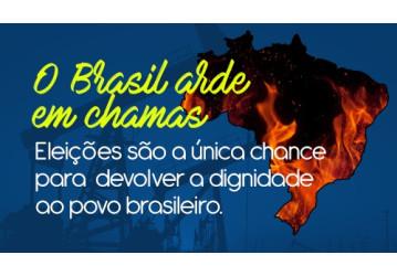Eleições são a única chance para devolver a dignidade ao povo brasileiro