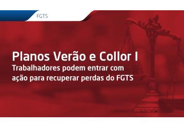 Trabalhadores podem entrar com ação para recuperar perdas do FGTS nos planos Verão e Collor I