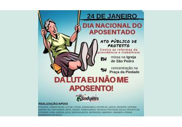 24/01 - Aposentados baianos protestam contra as reformas e privatizações