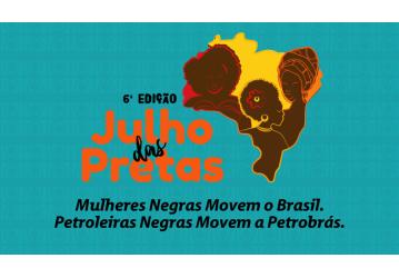 Sindipetro promove atividades no julho das Pretas