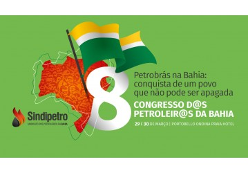 8º Congresso da categoria petroleira será realizado nos dias 29 e 30 de março