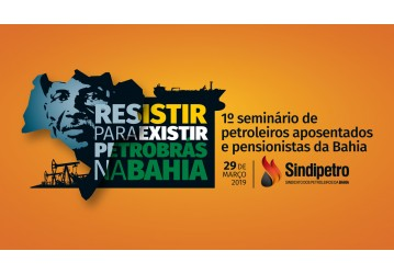 Seminário de Aposentados e Pensionistas da Bahia tem nova data – 29 de março