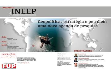 Lançamento do INEEP terá palestra sobre geopolítica do petróleo