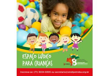 Vai ter espaço para crianças no 8º Congresso d@s Petroleir@s da Bahia