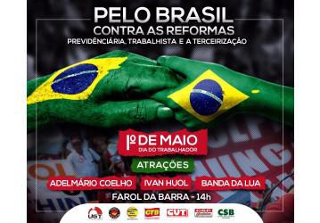 1º de Maio Unificado no Farol da Barra - pelo Brasil e contra as reformas da Previdência e Trabalhista