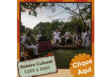 Roteiro Cultural 12 a 18 de janeiro