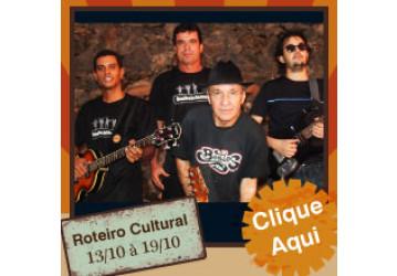 Roteiro Cultural 13 a 19 de outubro