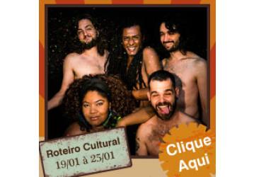Roteiro Cultural 19 a 25 de janeiro