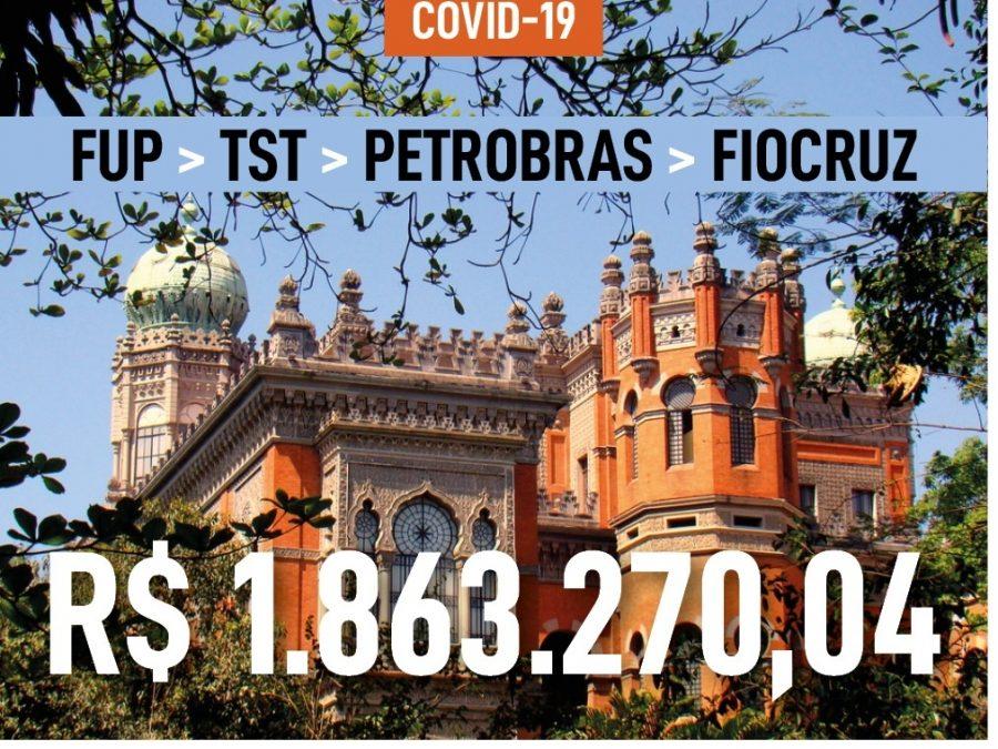 FUP solicita ao TST que Petrobrás destine multas da greve para ações da Fiocruz de combate à Covid-19