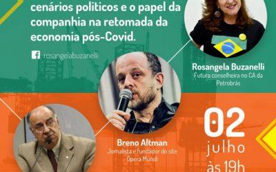 Futuro da Petrobrás é tema de live de Rosangela Buzanelli, conselheira eleita pelos trabalhadores
