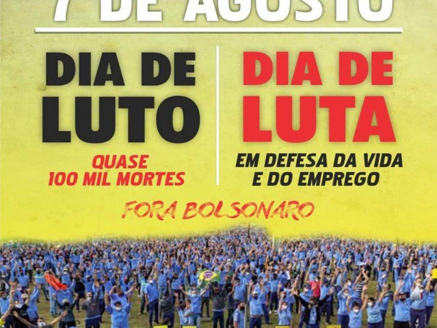 7 de agosto é Dia Nacional de Luta em Defesa da Vida e dos Empregos