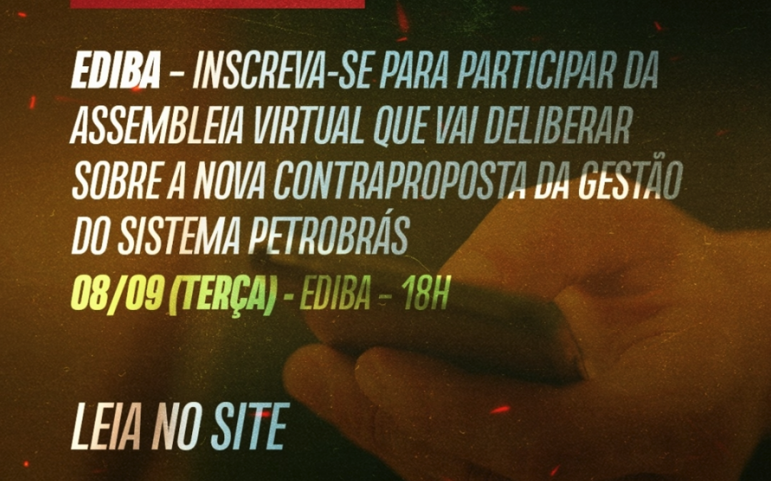 Divulgado link de acesso à AGE do EDIBA/Teletrabalho que acontece hoje (terça), às 18h