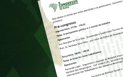 Conheça a programação do X Congresso dos Petroleiros e Petroleiras da Bahia
