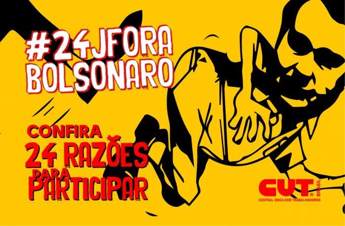 24 razões para você ir às ruas no #24JForaBolsonaro