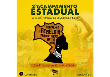 700 jovens da Bahia se reúnem em Salvador no II Acampamento Estadual do Levante Popular da Juventude