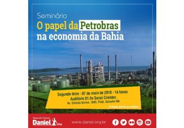 Seminário discute desinvestimentos da Petrobrás e impactos na economia da Bahia