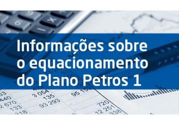 Informações sobre o equacionamento do Plano Petros 1