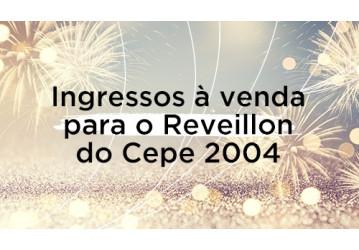 Ingressos à venda para o Reveillon do Cepe 2004