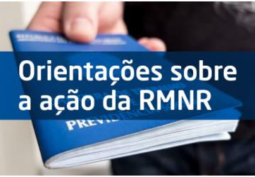 RMNR: Saiba mais detalhes do processo