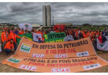 Petroleiros intensificam luta contra entrega da Cessão Onerosa do Pré-Sal