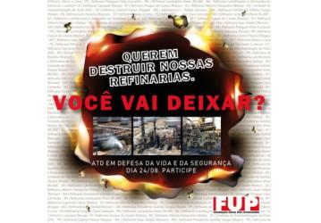 Petroleiros se mobilizam nesta sexta por segurança na Petrobrás