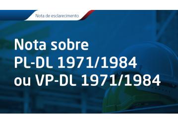 Nota sobre PL-DL 1971/1984 ou VP-DL 1971/1984