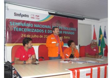 Conheça as resoluções do Seminário Nacional dos Petroleiros Terceirizados e do Setor privado