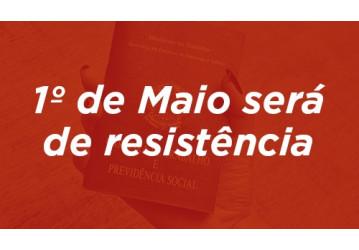 1º de Maio será de resistência – Ato no Farol da Barra, às 14h,  vai reunir trabalhadores de diversas categorias