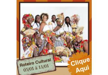 Roteiro Cultural 05 a 11 de janeiro