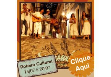 Roteiro Cultural 14 a 20 de julho