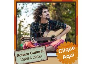 Roteiro Cultural 15 a 22 de setembro