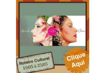 Roteiro cultural 19 a 25 de maio
