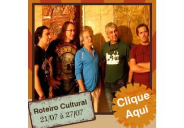 Roteiro Cultural 21 a 27 de julho