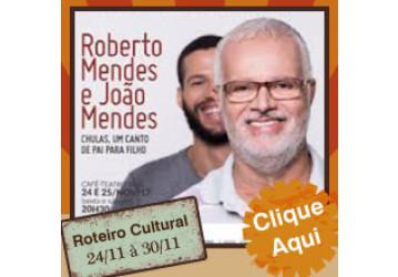 Roteiro Cultural 24 a 30 de novembro